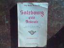 Salzbourg Cité ardente. MOLLAT DU JOURDIN Guy