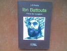 Ibn Battouta. Prince des voyageurs. AKALAY Lotfi