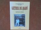 Lettres de Maré de missionnaires maristes, 1855-1883 - Tusi ni ta si Nengoni. Exilés à Poulo-Condor, 1881. BOPP DU PONT Karine - IDOUX Laurence ...