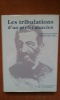 Les tribulations d'un préfet alsacien. Ferdinand de Durckheim à travers le XIXe siècle. MORITZ Victor