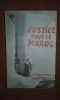 Justice pour le Maroc. BARRAT Robert