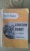 Louison Bobet, une vélobiographie. BOBET Jean