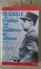 De Gaulle et la nation face aux problèmes de défense, 1945-1946. BEDARIDA François (introduction de)