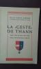 """La """"Geste"""" de Thann. Thann, Ville du Front (1914-1918) - Thann, Ville de Résistance (1940-45). SAINT-GIRONS Pierre"""