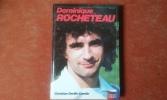Dominique Rocheteau. DEVILLE-CAVELIN Christian