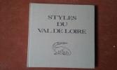 Styles du Val de Loire. CHAUMELY Jean - MORVAN Jean-Jacques