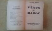 Vénus au Maroc. PRIVAT Maurice