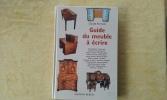 Guide du meuble à écrire. FERMENT Claude
