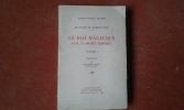 Le Cycle du Rameau d'Or - Le Roi Magicien dans la société primitive - Vol. 1 . FRAZER James Georges