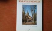 Paray-le-Monial, les 900 ans d'une basilique . OURSEL Raymond - BARNOUD Jean-Noël