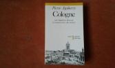 Cologne entre Napoléon et Bismarck la croissance de la ville rhénane . AYCOBERRY Pierre