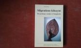 Migrations kikuyus. Des pratiques sociales à l'imaginaire . DROZ Yvan