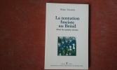 La tentation fasciste au Brésil dans les années trente . TRINDADE Hélgio