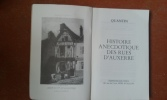 Histoire anecdotique des rues d'Auxerre . QUANTIN Maximilien