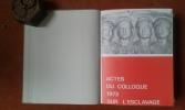 Actes du Colloque 1973 sur l'esclavage . Collectif