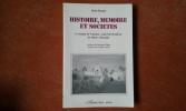 Histoire, mémoire et sociétés. L'exemple de N'goussa : oasis berbérophone du Sahara (Ouargla) . ROMEY Alain