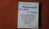 Bibliographie des Juifs en France . BLUMENKRANZ Bernhard (en collaboration avec Monique Lévy)
