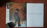 Toulouse-Lautrec . DEVYNCK Danièle