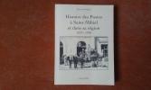 Histoire des Postes à Saint-Mihiel et dans sa région 1373-1918 . YONQUE Marcel