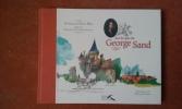 Sur les pas de George Sand . SAINT BRIS Gonzague
