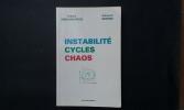 Instabilité - Cycles - Chaos . ABRAHAM-FROIS Gilbert - BERREBI Edmond