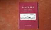 Sancerre à travers la vie et l'œuvre de Maurice Supplisson . BONNET Jean-Claude