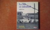 Le Nil en dahabieh 1850-1914 . TUCELLI Nicole - REVEILLAC Gérard
