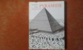 Naissance d'une pyramide . MACAULAY David