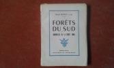 Forêts du Sud et Brindilles de la forêt Toma . BUNOT Raoul S. Sp.