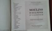 Moulins d'Aulnoye et d'alentour . GAILLARD Jean-Claude
