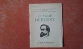 Claude Debussy (1862-1962)- Enquête du Centre International de la Musique - Vienne . BORNOFF Jack