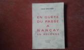 En quête du passé à Nançay en Sologne . BEAULANDE Claude
