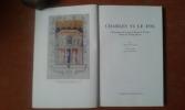 Charles V le Fol - Chroniques de la petite Reine de France Odette de Champdivers . LYONNET Bernard