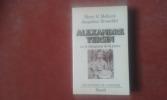 Alexandre Yersin ou le vainqueur de la peste . MOLLARET Henri Hubert - BROSSOLLET Jacqueline