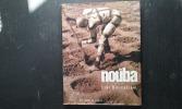 Les Nouba. Des hommes d'une autre planète… . RIEFENSTAHL Leni