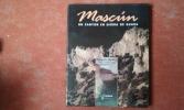 Mascum - Un canyon en Sierra de Guara . NOIROT François - BELLEFON Patrice de - BRIET Lucien