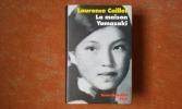 La maison Yamazaki. La vie exemplaire d'une paysanne japonaise devenue chef d'une entreprise de haute coiffure . CAILLET Laurence