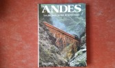 Les Andes - Les plus hauts chemins de fer du monde . PIFFERI Enzo - OGLIARI Francesco - MAGNI Emilio - HEUSSLER Gerd