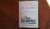 Histoire de la Souveraineté de Dombes. Publié pour la première fois d'après le manuscrit des Archives Nationales par Joseph Nouvellet . POLEINS ...