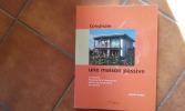 Construire une maison passive. Conception - Physique de la construction - Détails de construction - Rentabilité . GROBE Carsten