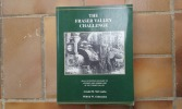The Fraser Valley Challenge. An illustrated account of logging and sawmilling in the Fraser Valley . McCOMBS Arnold M. - CHITTENDEN Wilfrid W.