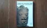 Secrets du continent noir révélés par l'archéologie . CORNEVIN Marianne