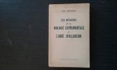 Les origines de la biologie expérimentale et l'Abbé Spallanzani . ROSTAND Jean