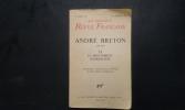 André Breton 1896-1966 et le mouvement surréaliste. Hommage - Témoignages -L'Œuvre - Le Mouvement surréaliste . La Nouvelle Revue Française