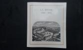 La Brosse 1882-1982 . THORAVAL A.