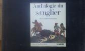 Anthologie du sanglier . BROCHIER Jean-Jacques