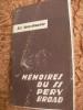 MEMOIRES DE PERY BROAD S.S. AU CAMP DE CONCENTRATION D'AUSCHWITZ. [KZ AUSCHWITZ]