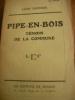 PIPE EN BOIS - TEMOIN DE LA COMMUNE. DEFFOUX LEON