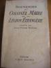 SOUVENIRS DU COLONEL MAIRE DE LA LEGION ETRANGERE. MAIRE(Colonel)- [DORIAN J.-P.)