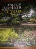 PARCS JARDINS DE LYON- PARKS AND GARDENS OF LYON. VOUILLON PH.- JEAN Fr.